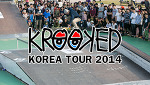 Krooked Korea Tour 2014 / REVIEW