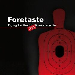 Foretaste의 새 EP,  Dying For The Second Time In My Life