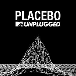 Placebo [MTV Unplugged (Live)],  20주년을 기념하는 플라시보의 특별한 선물
