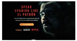 Netflix 어학 App 과 공동으로 드라마 대사에 스페인어 학습  - Netflix Speak like the Patrón -