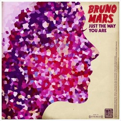 Just The Way You Are – Bruno Mars / 2010