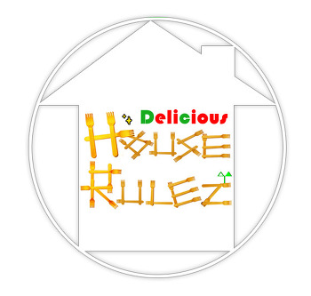 Delicious House Rulez