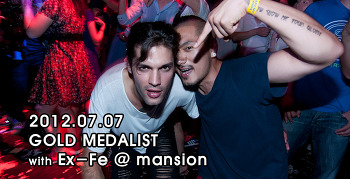 [ 2012.07.07 ] GOLD MEDALIST with Ex-Fe @ mansion