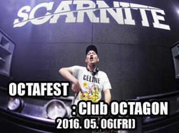 2016. 05. 06 (FRI) OCTAFEST @ OCTAGON