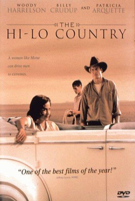 하이 로 컨츄리(The Hi-Lo Country)... 스티븐 프리어즈, 우디 해럴슨, 빌리 크루덥... 우정 욕망 사랑 그리고