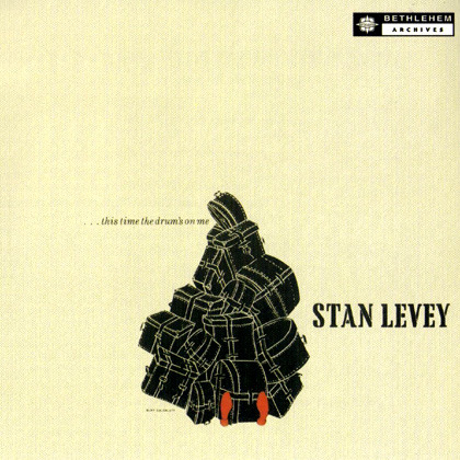 Stan Levey - This Time The Drum's On Me